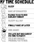 My Time Schedule, Sleep, Wake Up Exhausted