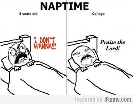 5-year-old naptime vs. college naptime