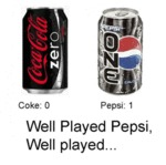 Coke: Zero, Pepsi: One, Well Played Pepsi