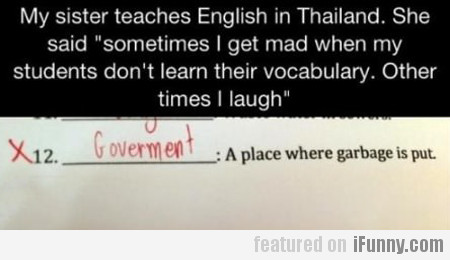 My Sister Teaches English In Thailand...