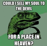 Could I Sell My Soul To The Devil, For A Place...