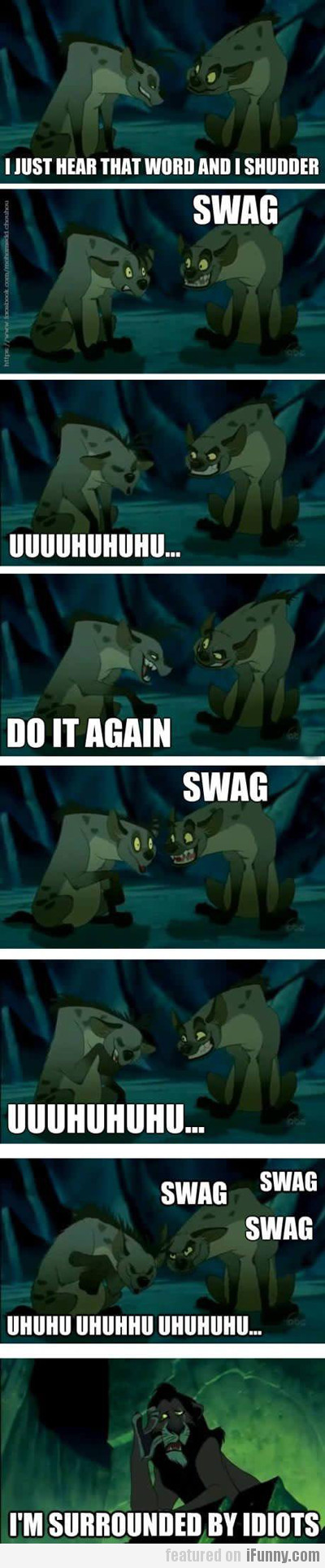 I Just Hear That Word And I Shudder, Swag