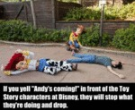 If You Yell Andy's Coming! At Disney World...