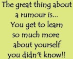 The Great Thing About A Rumour