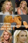 Madonna, Stealing Britney's Youth Since...