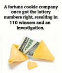 A Fortune Cookie Company Once Got The Lottery...