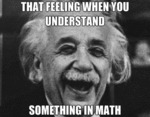 That Feeling When You Understand Something...