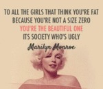 To All The Girls That Think You're Fat...