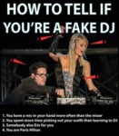 How To Tell If You're A Fake Dj...