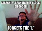 Searches Grandfather Clock On Google...