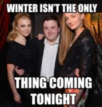 Winter Isn't The Only Thing Coming Tonight