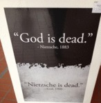God Is Dead, Nietzsche Is Dead