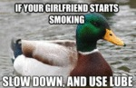 If Your Girlfriend Starts Smoking, Slow Down...