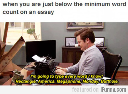 When You Are Just Below The Minimum Word Count...