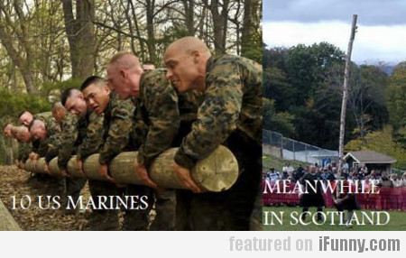 10 Us Marines, Meanwhile In Scotland