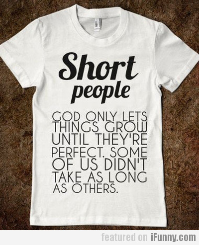 The truth about short people