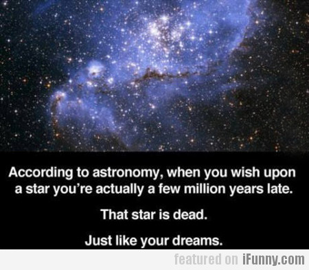 according to astronomy, when you wish upon...