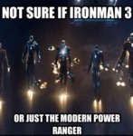Not Sure If Iron Man 3 Or Just New Power Rangers
