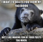 I Want To Delete You From My Facebook...