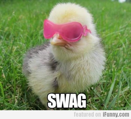 I got the swag
