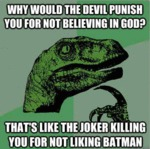 Why Would The Devil Punish You For Not...