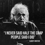I Never Said Half Of The Crap People Said I Did