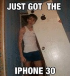 Just Got The Iphone 30