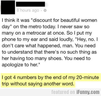 """I Think It Was """"discount For Beautiful Women Day"""""""
