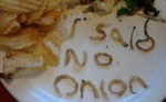 I Said No Onion