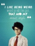 I Like Being Weird...