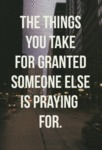 The Things You Take For Granted..