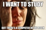 I Want To Study, But There's A Computer...