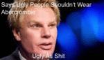 Says Ugly People Shouldn't Wear Abercrombie...