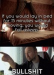 If You Would Lay In Bed For 15 Minutes...