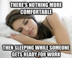 There's Nothing More Comfortable...