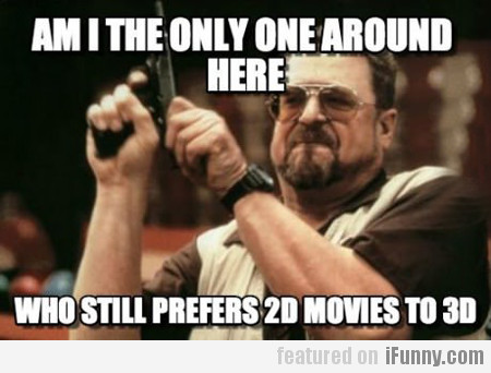 am i the only one around here...