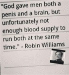 God Gave Men Both A Penis And A Brain...