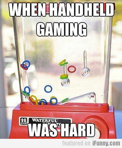 when handheld gaming was hard