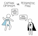 Captain Optimism Vs. Pessimistic Man
