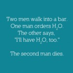 Two Men Walk Into A Bar...