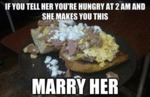 If You Tell Her You're Hungry At 2 Am...