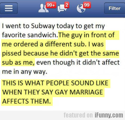I Went To Subway Today To Get My Favourite...
