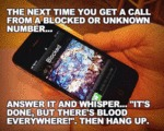 The Next Time You Get A Call From A Blocked...