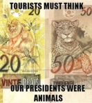 Tourists Must Think Our Presidents We're Animals..
