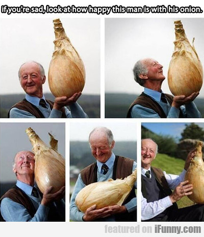 If You're Sad, Look At How Happy This Man...