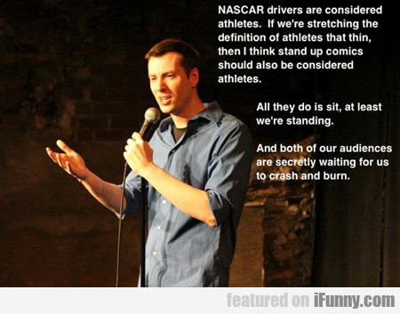 NASCAR drivers are considered athletes...