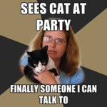 Sees Cat At Party, Finally Someone To Talk To...