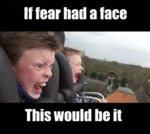 If Fear Had A Face...