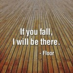 If You Fall, I Will Be There - The Floor
