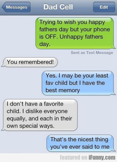 Trying to wish you happy fathers day but...